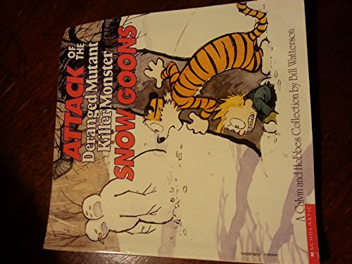9780590462297: Attack of the Deranged Mutant Killer Monster Snow Goons