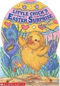 9780590462631: Little Chick's Easter Surprise