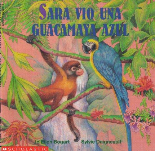 9780590462655: Sara Vio Una Guacamaya Azul (Spanish Version of