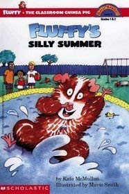 Fluffy's Silly Summer: Kate McMullan