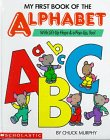 9780590463041: My First Book of the Alphabet/With Lift-Up Flaps & A Pop-Up, Too!