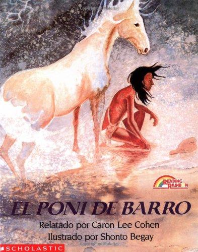 9780590463416: The Mud Pony: Poni De Barro, El