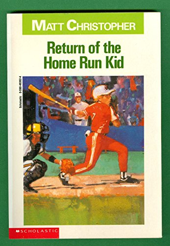 9780590463621: Return Of The Home Run Kid