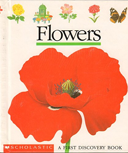9780590463836: Flowers (First Discovery Books)