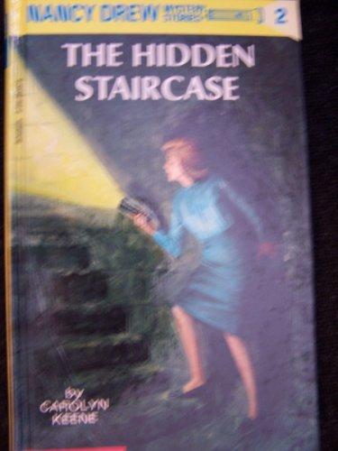 The Hidden Staircase (Nancy Drew Mystery Stories): Carolyn Keene