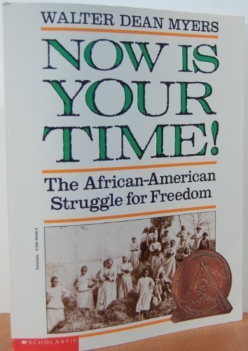 9780590464000: Now Is Your Time! The African-American Struggle for Freedom