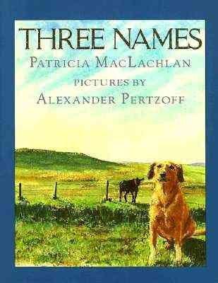 9780590464055: THREE NAMES [THREE NAMES BY(MACLACHLAN, PATRICIA )[PAPERBACK]