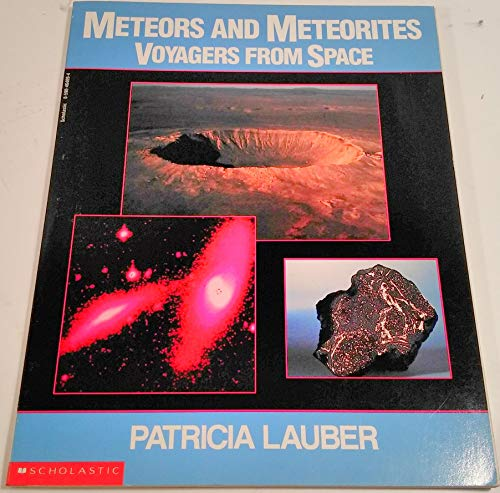 9780590464093: Meteors and Meteorites Voyagers From Space.