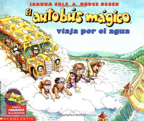 9780590464277: El autobus magico viaja por el agua / The Magic School Bus at the Waterworks (El Autobus Magico / the Magic School Bus)