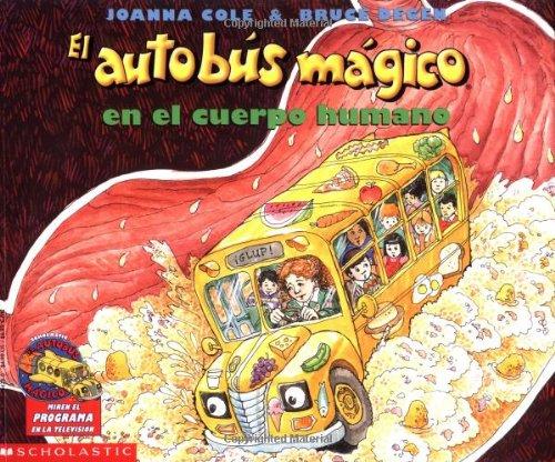 9780590464284: El autobús mágico en el cuerpo humano