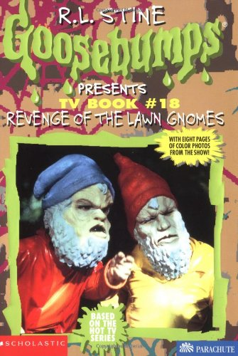 9780590464413: Revenge of the Lawn Gnomes (Goosebumps Presents TV Book #18)
