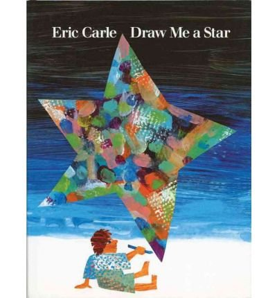 9780590464536: [( Draw ME a Star )] [by: Eric Carle] [Sep-1992]
