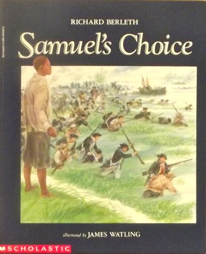 9780590464567: Samuel's Choice