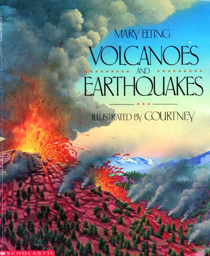 9780590464574: Volcanoes and Earthquakes