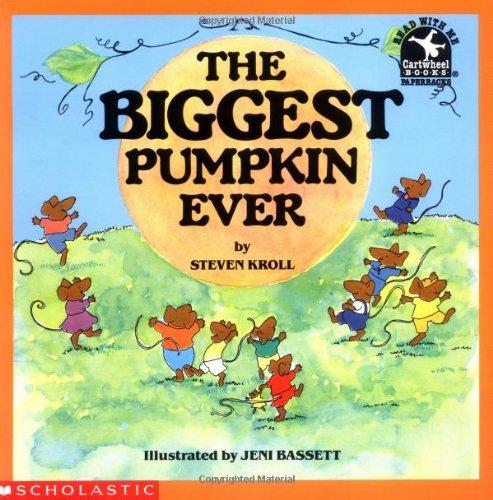 9780590464635: The Biggest Pumpkin Ever