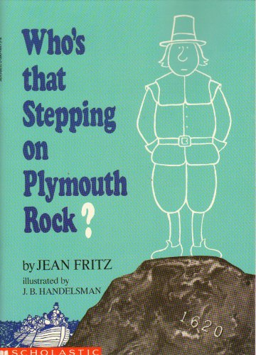 9780590464727: Who's That Stepping on Plymouth Rock?