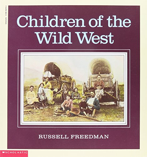 9780590464741: Children of the Wild West