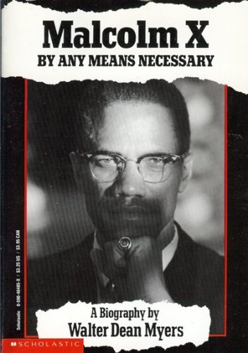 9780590464857: Title: Malcolm X By Any Means Necessary
