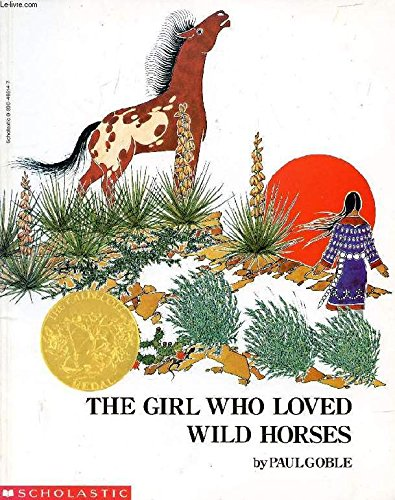9780590465144: The Girl Who Loved Wild Horses