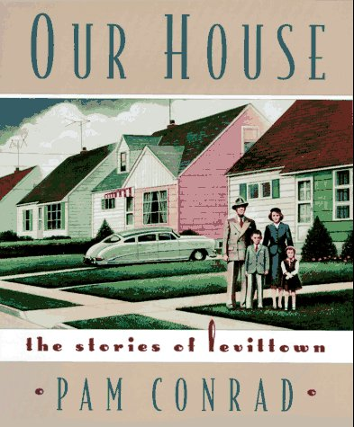 Our House: The Stories of Levittown: Conrad, Pam