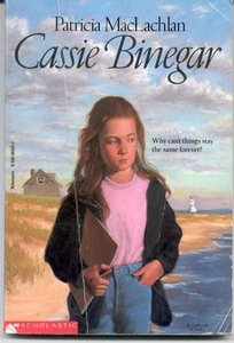 Cassie Binegar (0590465317) by Patricia MacLachlan