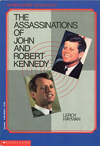 9780590465397: The Assassinations of John and Robert Kennedy
