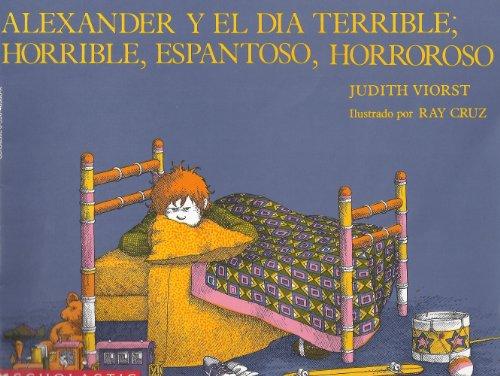 9780590465663: Alexander y el dia Terrible; Horrible, Espantoso, Horroroso