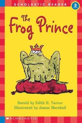 The Frog Prince (Hello Reader! Level 3,: Tarcov, Edith H.