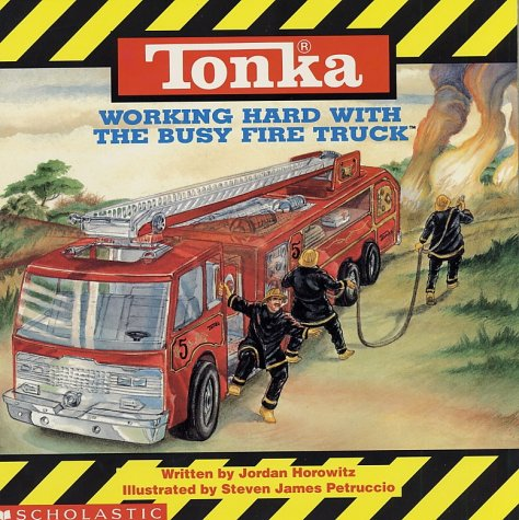 9780590466028: Tonka: Working Hard with the Busy Fire Truck