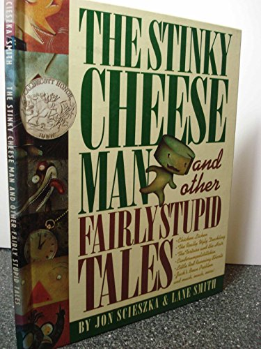 9780590466271: The Stinky Cheese Man and Other Fairly Stupid Tales