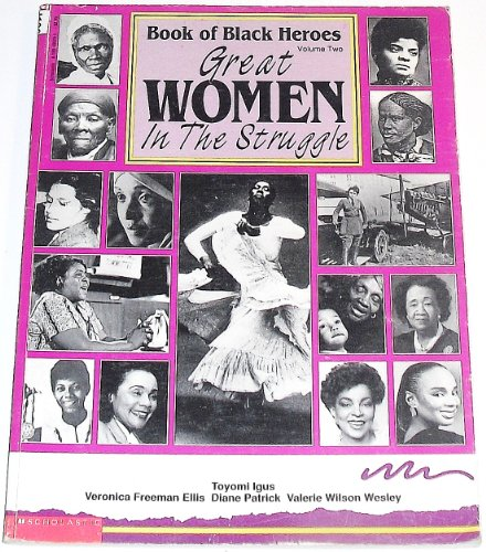 9780590466295: Great Women In the Struggle (Book of Black Heroes, Volume 2)