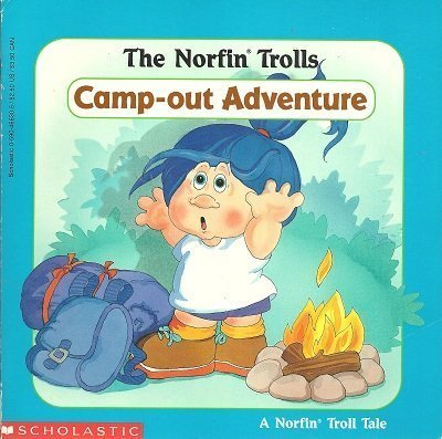 9780590466301: The Norfin Trolls Campout Adventure: Camp-Out Adventure (A Norfin Troll Tale)