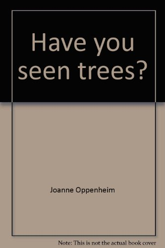 9780590466929: Have You Seen Trees?