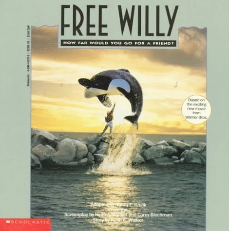 9780590467575: Free Willy