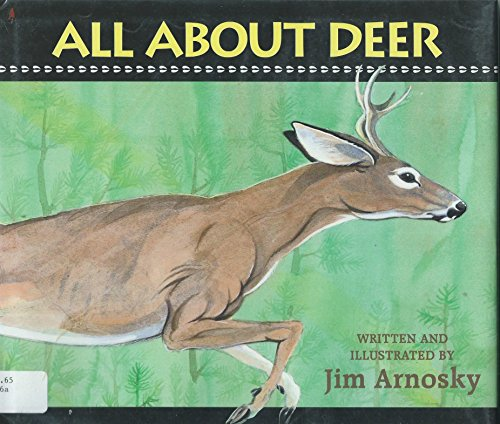 9780590467926: Jim Arnosky's All About Deer