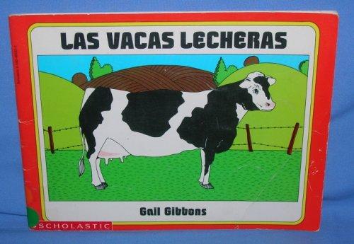 Las Vacas Lecheras: Gibbons, Gail