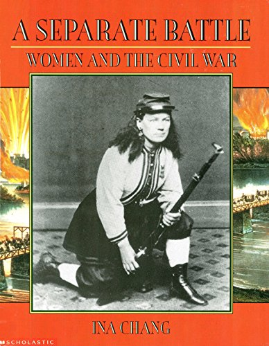 9780590468404: A separate battle: Women and the Civil War (Young readers' history of the Civil War)