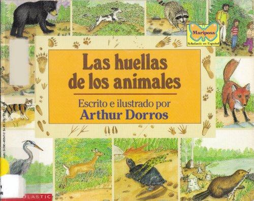 9780590468473: Las Huellas De Los Animales (Mariposa, Scholastic En Espanol)