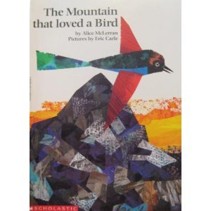 The Mountain That Loved a Bird: McLerran, Alice