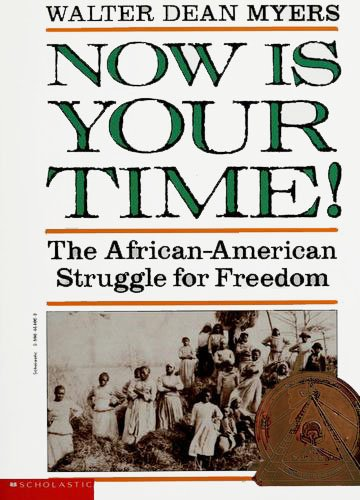 9780590468527: Now Is Your Time! The African American Struggle for Freedom