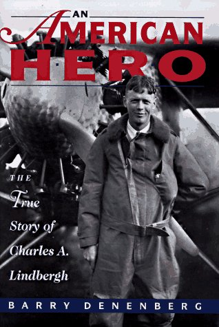 9780590469234: An American Hero: The True Story of Charles A. Lindbergh