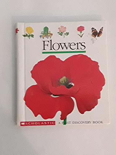 9780590469524: Flowers (A First Discovery Book)