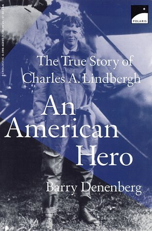9780590469555: An American Hero: The True Story of Charles A. Lindbergh