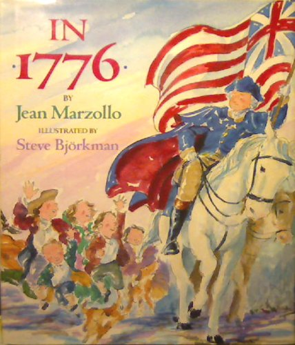 In 1776: Jean Marzollo, Steve Bjorkman (Illustrator)