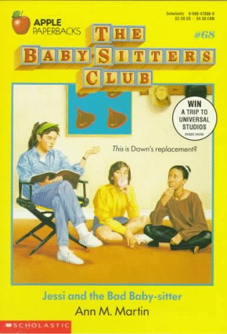 9780590470063: Jessi and the Bad Baby-Sitter (Baby-sitters Club)