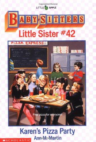 Karen's Pizza Party (Baby-Sitters Little Sister, No.: Martin, Ann Matthews