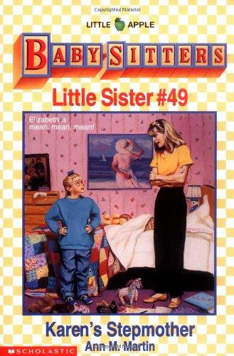 Karen's Stepmother (Baby-Sitters Little Sister, No. 49) (0590470477) by Martin, Ann M.