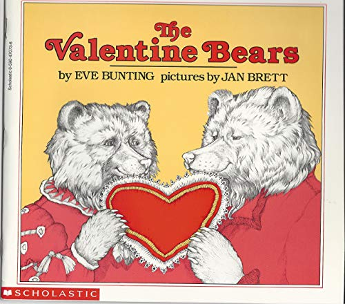 The Valentine Bears (0590470736) by Eve Bunting