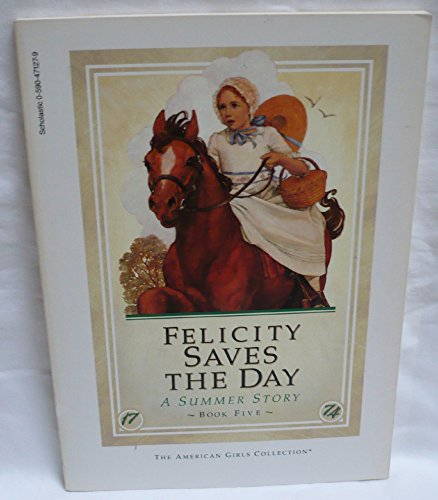 9780590471275: Felicity Saves the Day