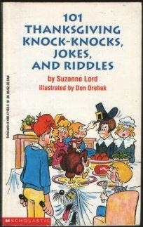 9780590471633: 101 Thanksgiving Knock Knocks, Jokes, And Riddles